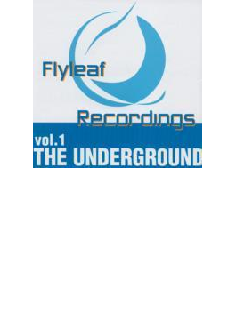 FLY LEAF RECORDINGS Vol.1~THE UNDER GROUND~