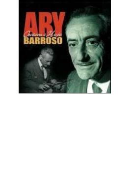 Ari Barroso Ontem E Hoje
