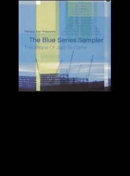 Thirsty Ear Presents - Blue Series Sampler
