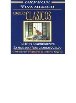 Corridos Clasicos - Viva Mexico