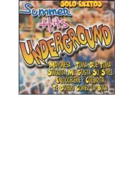 Summer Hits Underground