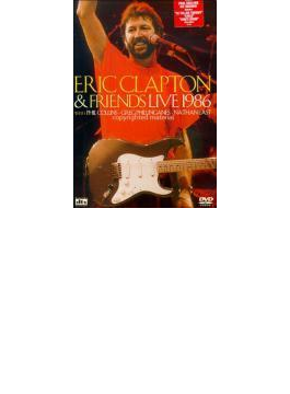 Eric Clapton And Friends Live1986