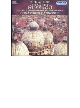 The Age Of Cesario Gussago-16 & 17th.c Music: Sonatores Pannoniae