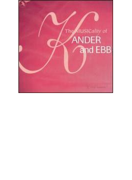 Musicality Of Kander & Ebb