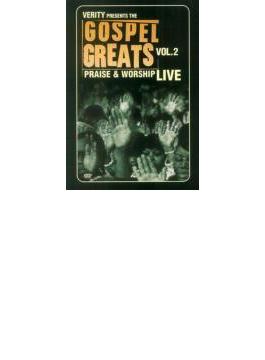 Gospel Greats Presents Praise & Worship Live Vol.2