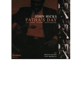 Fatha's Day - An Earl Hines Songbook
