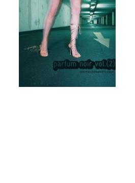 Parfum Noir Vol.2