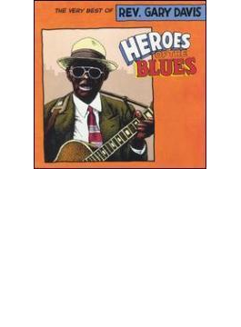 Heroes Of The Blues - Best Of