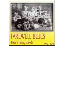 Farewell Blues - Hot String Bands 1936-1941