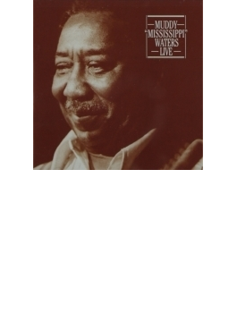 Muddy Mississippi Waters Live(Remastered)
