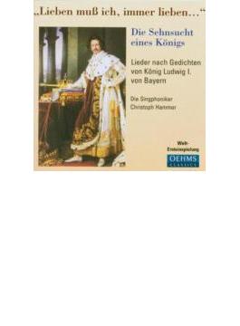 Lieder Nach Gedichten Von Konig Ludwig.1 Von Bayern: Singphoniker