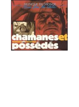 Chamaneset Possedes