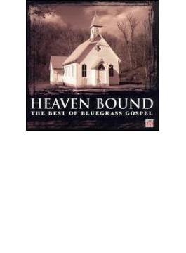 Heaven Bound - Best Of Bluegrass Gospel