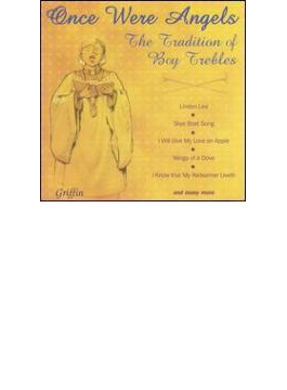 Once Were Angels-the Traditionof Boy Trebles: V / A
