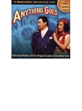 Anything Goes - Original London & Broadway Cast