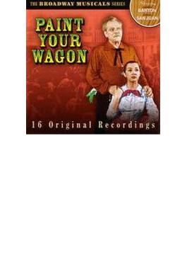 Paint Your Wagon - Original Broadway Cast