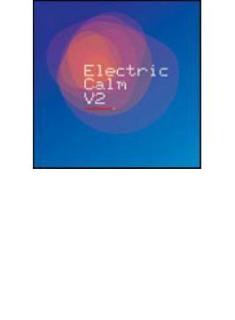 Electric Calm: Vol.2