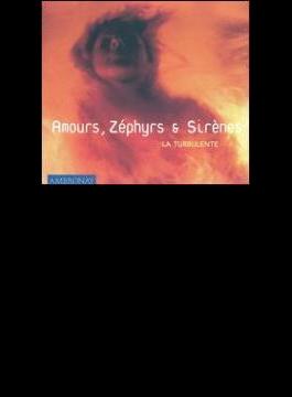 Aphrodite, Zephyros, Sirens-works Of Bassano, Buonamente, Etc: Turbulent.en