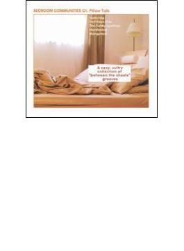 Bedroom Communities Pt.01 Pillow Talk