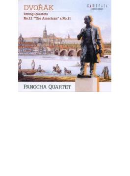 ドヴォルジャーク:弦楽四重奏曲 第12番 「アメリカ」&第11番/パノハ弦楽四重奏団