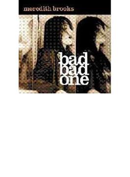 Bad Bad One