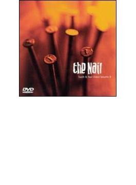 Nail - Tooth & Nail Video Vol.8