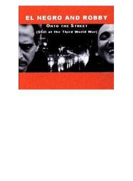 Onto The Street - Still At Third World War