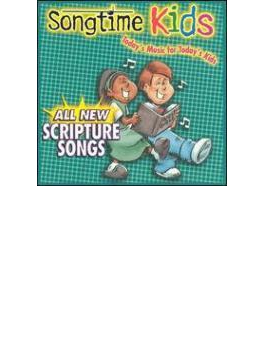 Songtime Kids - All New Scripture Songs