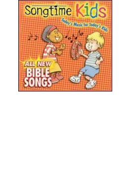 Songtime Kids - All New Biblesongs