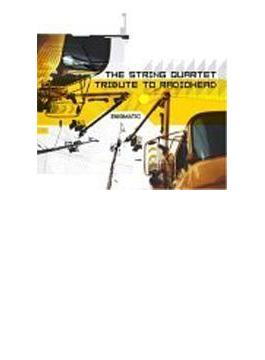 String Quartet Tribute To Radiohead - Enigmatic