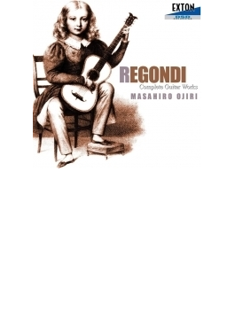 レゴンディ:ギター作品全集 尾尻雅弘(ギター)