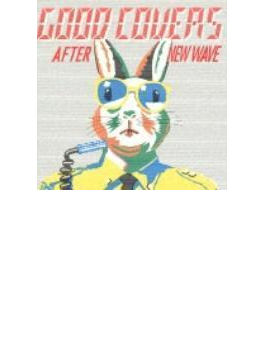 GOOD COVERS AFTER NEW WAVE