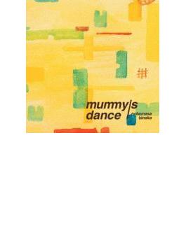Mummy's Dance