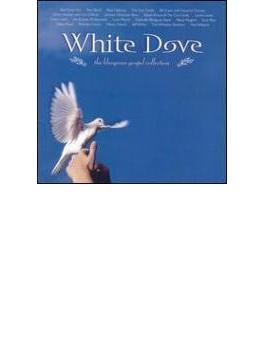 White Dove - The Bluegrass Gospel Collection