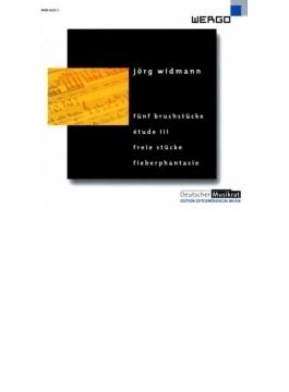 高熱に伴う幻覚、5つの断章、自由な小品、他 イェルク・ヴィトマン、シルケ・アーヴェンハウス、ルディガー・ロッター、他