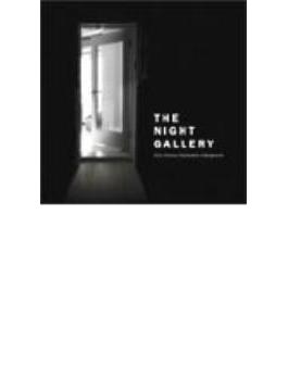 Night Gallery - 21st Century Psychedelic Underground