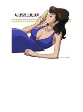 ルパン三世お宝返却大作戦!! LUPIN TROIS par Yuji Ohno et Kahimi Karie!!!