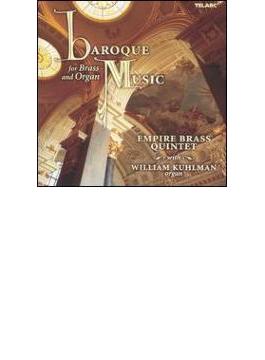 Empire Brass Quintet Baroque Music For Brass & Organ Kuhlman(Org)