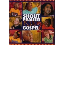 Shout Praises Kids Gospel Vol.2