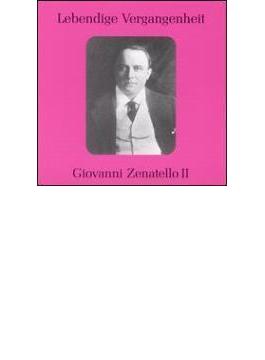 Giovanni Zenatello(T) Opera Arias Vol.2