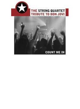 String Quartet Tribute To Bonjovi - Count Me In