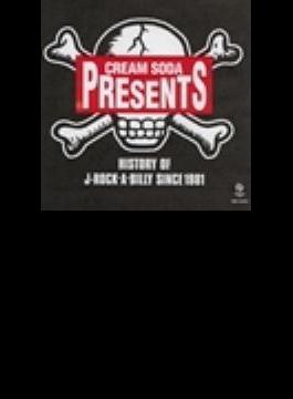 CREAM SODA PRESENTS::HISTORY OF J-ROCK-A-BILLY SINCE 1981