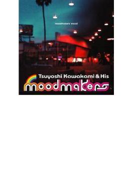 Moodmakers' Mood【Copy Control CD】