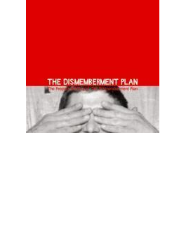 Peoples History Of The Dismemberment Plan