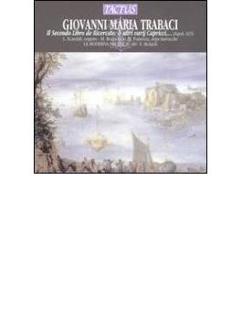 トラバーチ:リチェルカーレ、カプリッチョ-第2巻 他/モラルディ(指揮)他