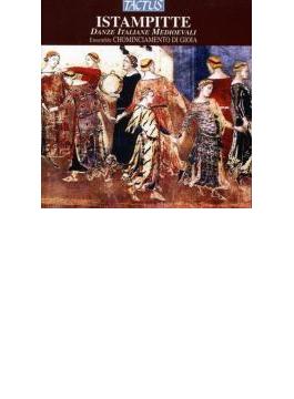 エスタンピー イタリア中世の橆曲/アンサンブル・ショミンチャメント・ディ・ジョイア
