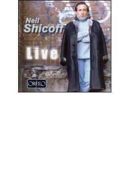 Neil Shicoff: Live Opera Arias