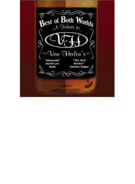 Best Of Both Worlds - A Tribute To Van Halen