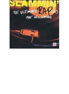 Slammin' The Original Rap Hits