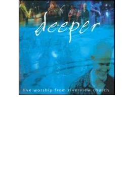 Deeper - Live Worship From Riverview Church